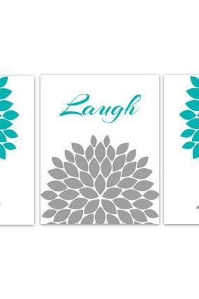 DIGITAL DOWNLOAD - Bedroom Wall Art, INSTANT DOWNLOAD Bathroom Art, Live Laugh Love, Aqua and Grey Wall Art, Home Decor, Flower Burst Artwork - HOME114