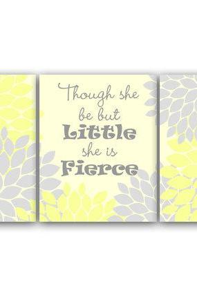 DIGITAL DOWNLOAD - Nursery Art Print, Yellow and Gray Nursery Decor, INSTANT DOWNLOAD, Though She Be But Little She Is Fierce, Kids Art Print - KIDS60